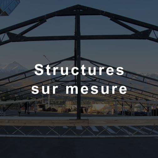Structures sur mesure